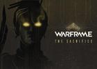 「Warframe」6月アップデート「THE SACRIFICE」のPVが公開!